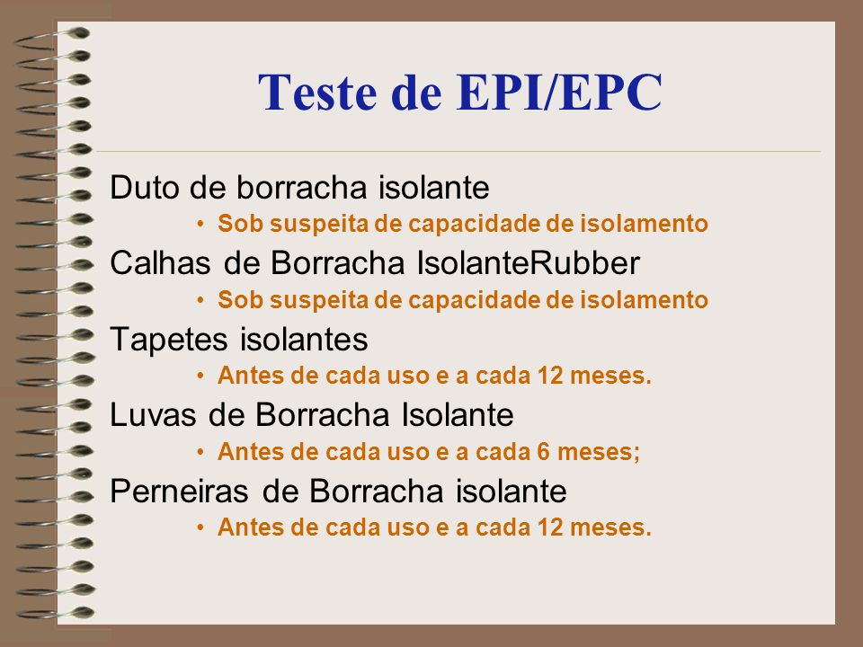Teste de EPI/EPC Duto de borracha isolante