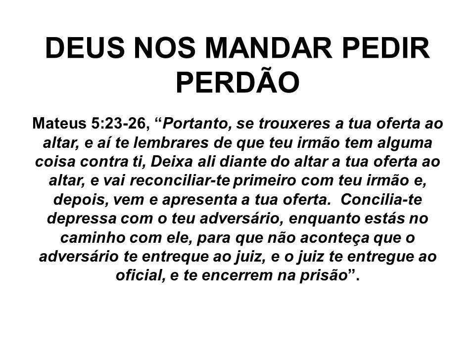 DEUS NOS MANDAR PEDIR PERDÃO