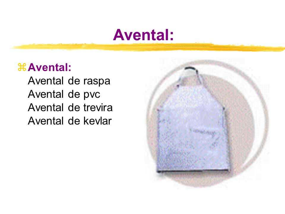 Avental: Avental: Avental de raspa Avental de pvc Avental de trevira Avental de kevlar
