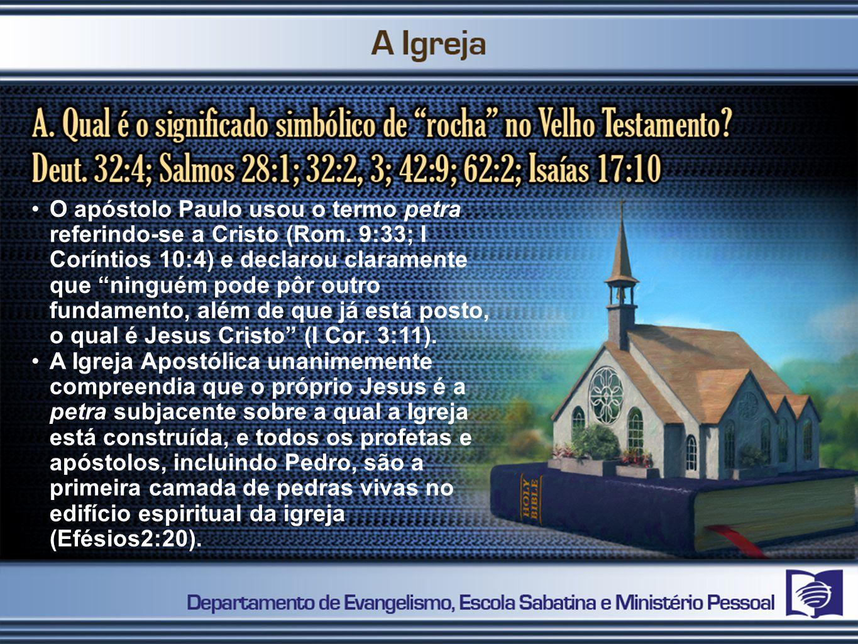 O apóstolo Paulo usou o termo petra referindo-se a Cristo (Rom