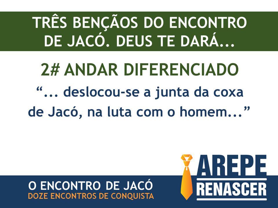 2# ANDAR DIFERENCIADO TRÊS BENÇÃOS DO ENCONTRO