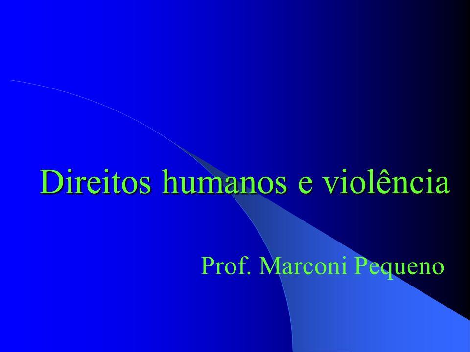 Direitos humanos e violência