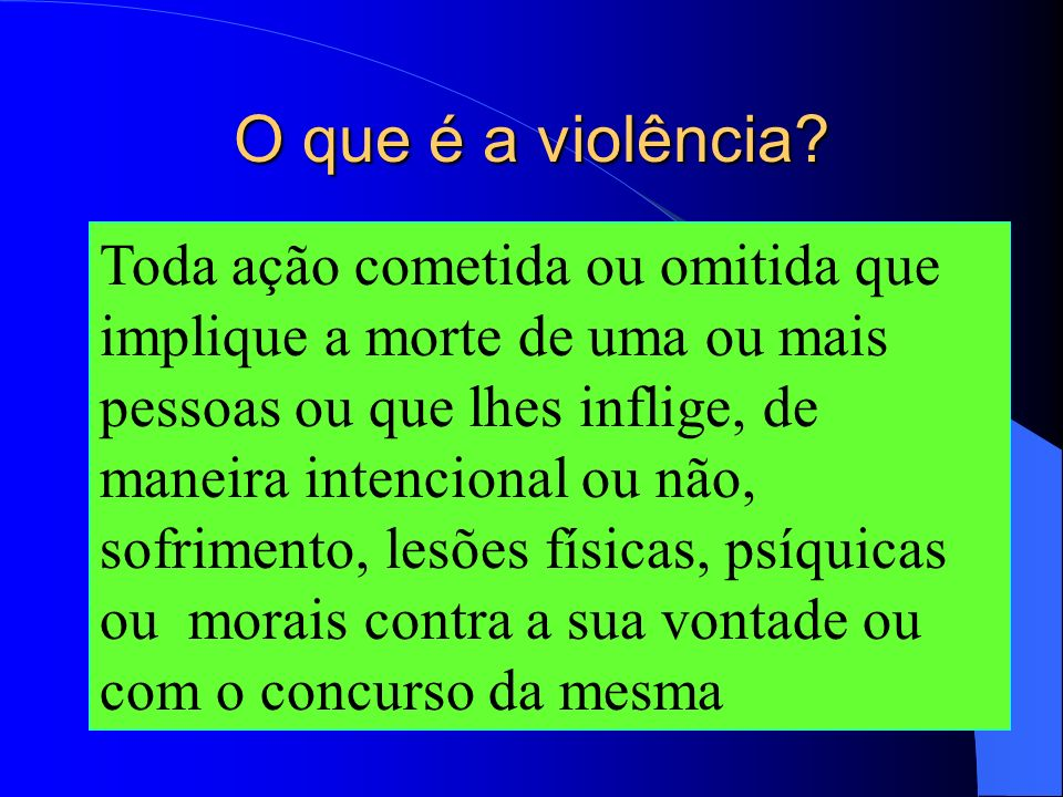 O que é a violência