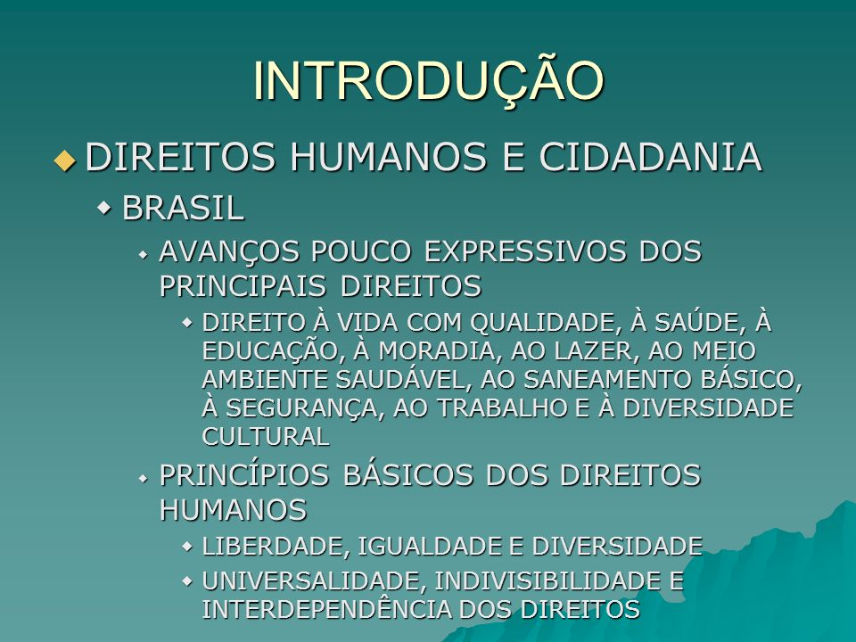 INTRODUÇÃO DIREITOS HUMANOS E CIDADANIA BRASIL
