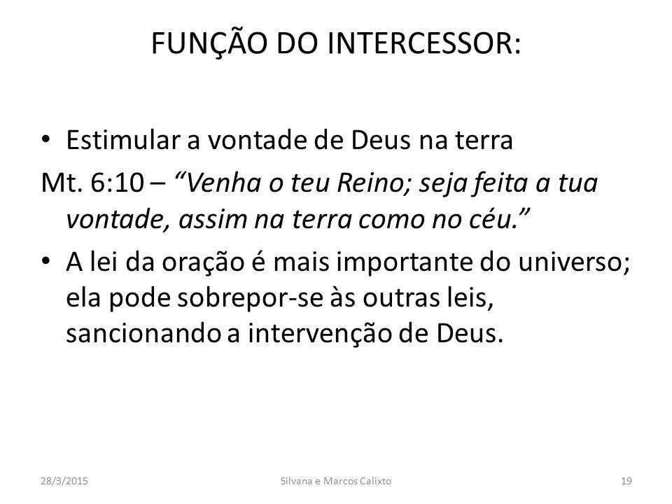 FUNÇÃO DO INTERCESSOR: