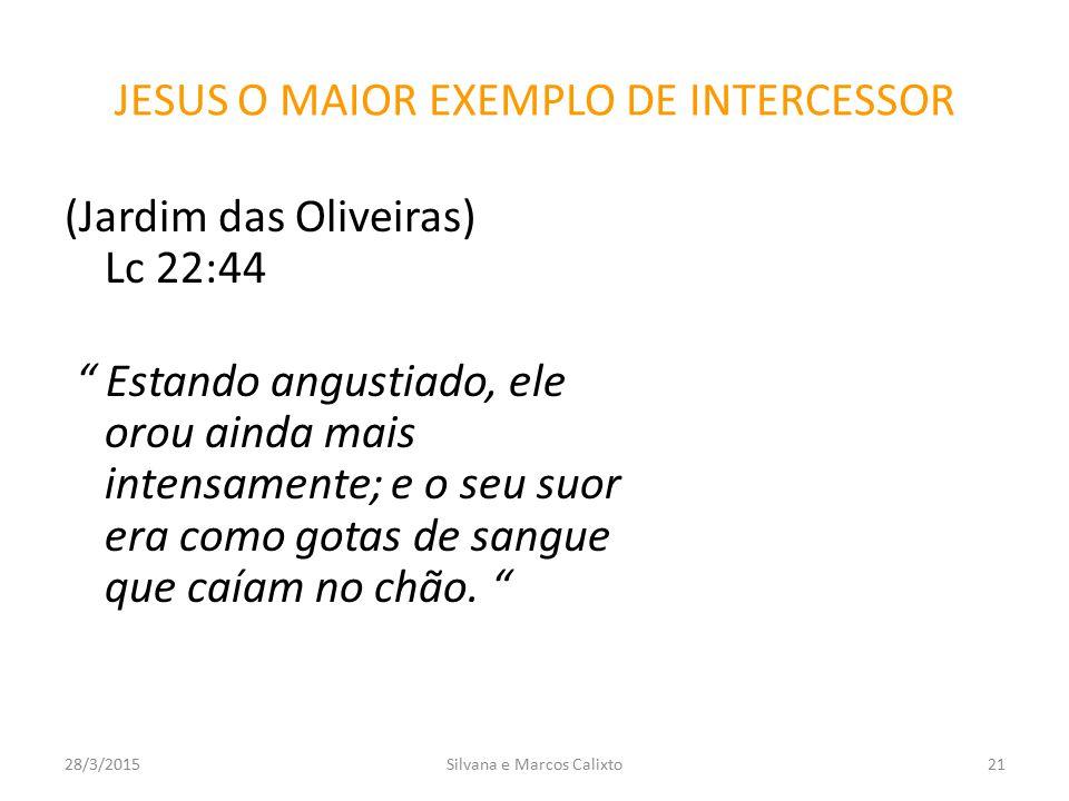 JESUS O MAIOR EXEMPLO DE INTERCESSOR