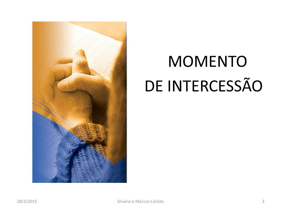 MOMENTO DE INTERCESSÃO