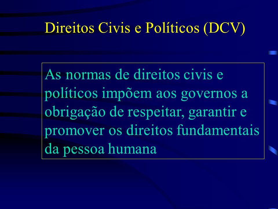 Direitos Civis e Políticos (DCV)