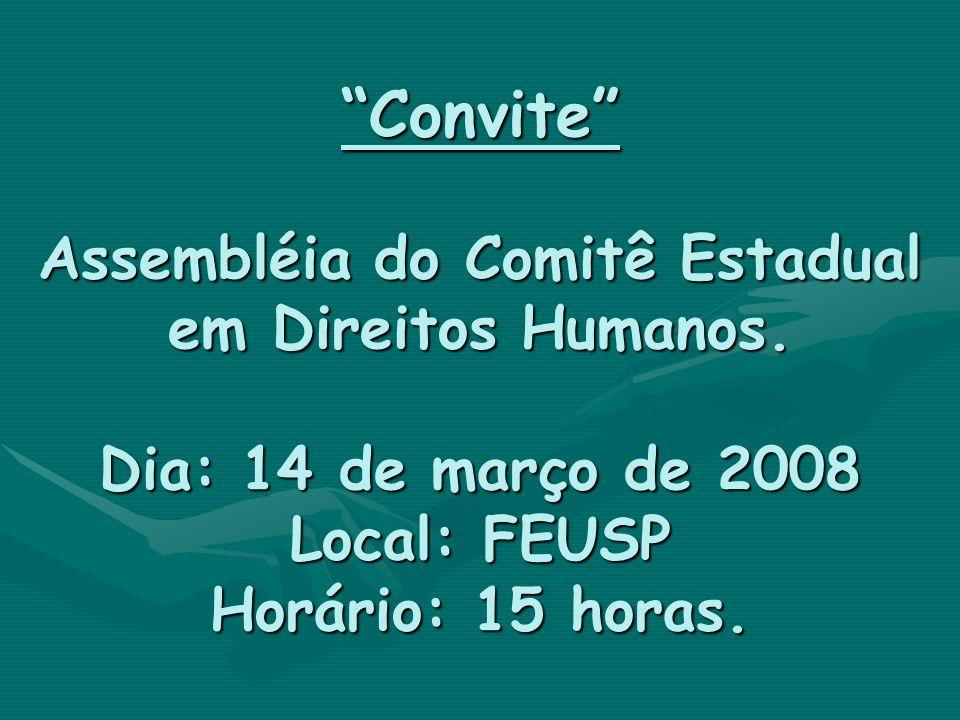 Convite Assembléia do Comitê Estadual em Direitos Humanos