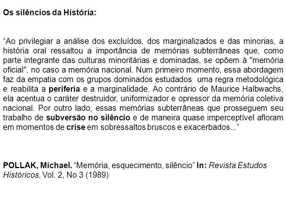 Os silêncios da História: