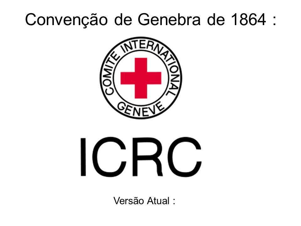 Convenção de Genebra de 1864 :