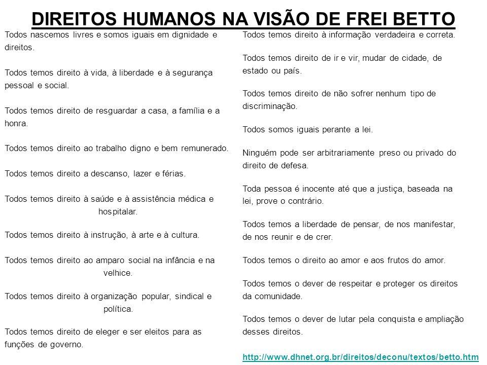 DIREITOS HUMANOS NA VISÃO DE FREI BETTO