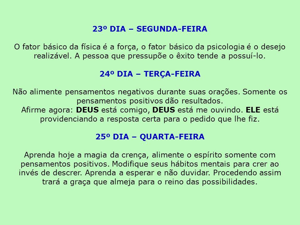 23º DIA – SEGUNDA-FEIRA