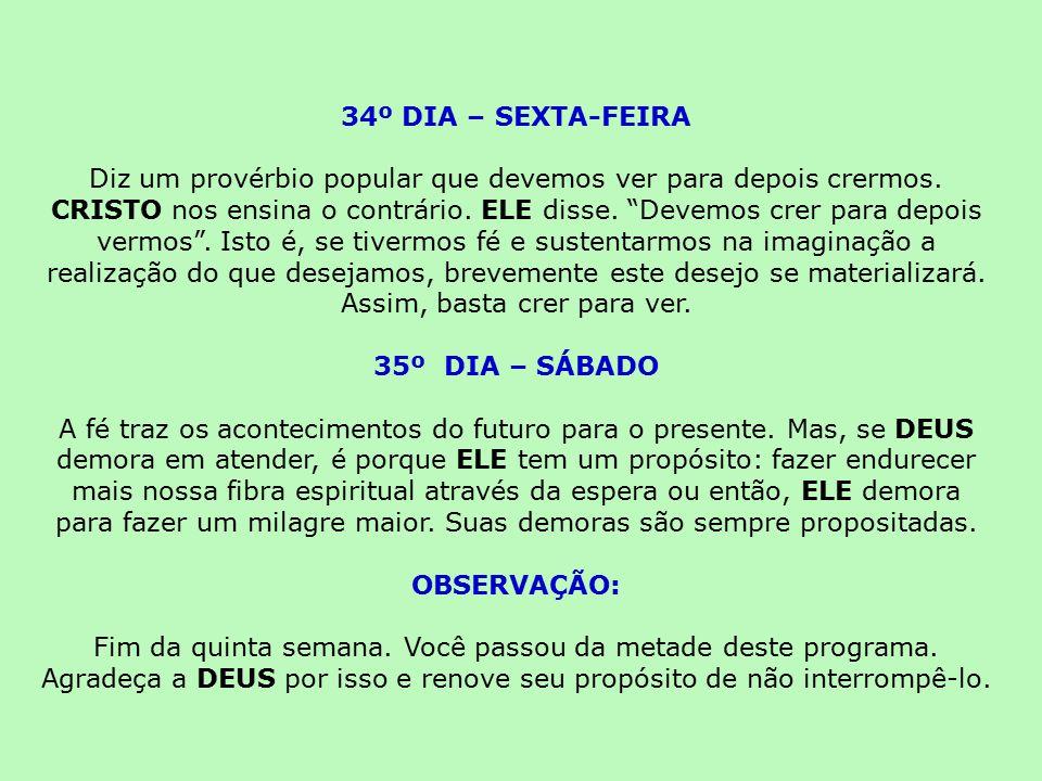 34º DIA – SEXTA-FEIRA