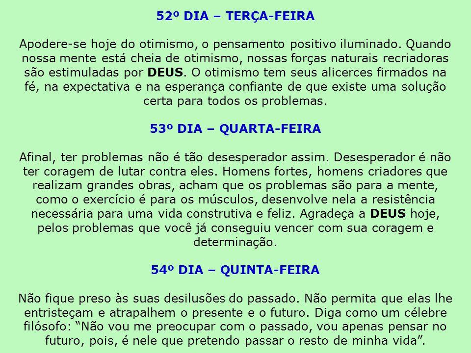 52º DIA – TERÇA-FEIRA