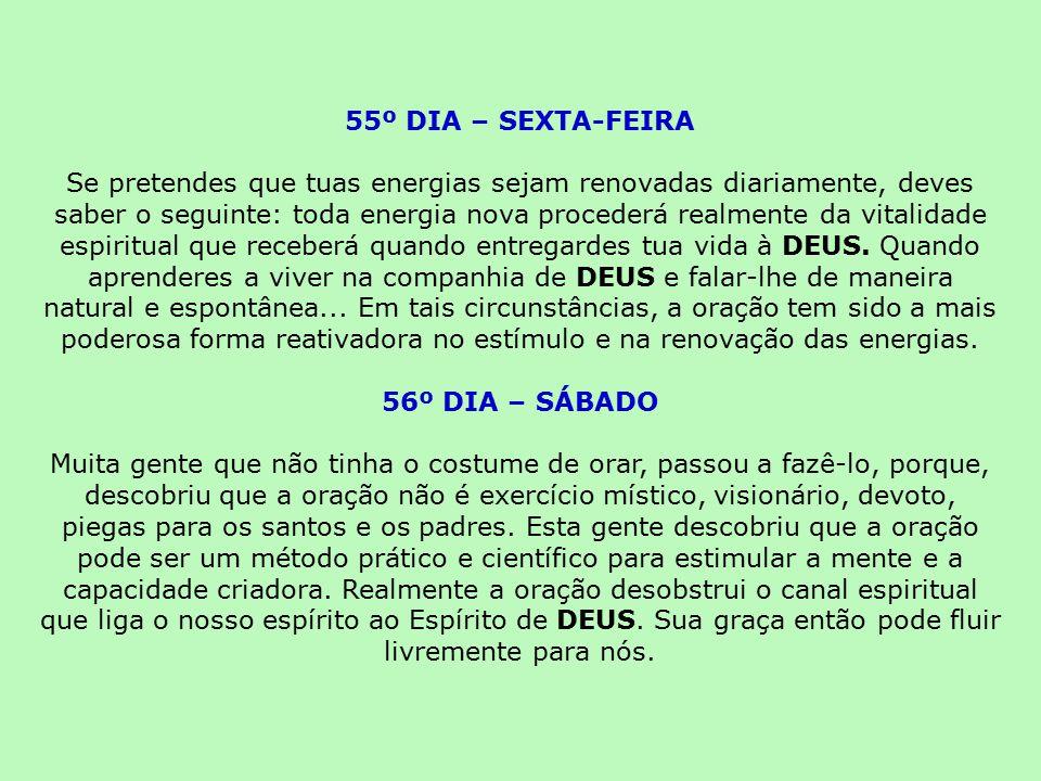 55º DIA – SEXTA-FEIRA