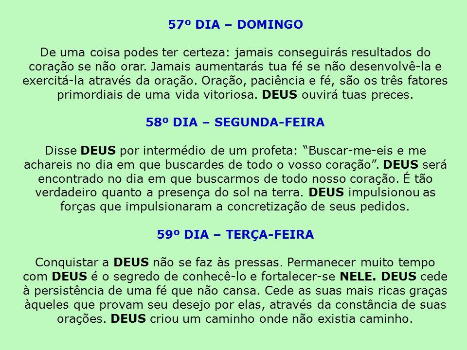 57º DIA – DOMINGO