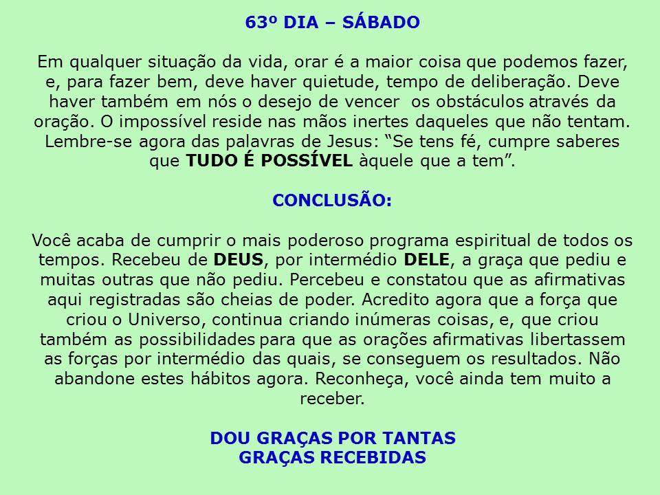 63º DIA – SÁBADO