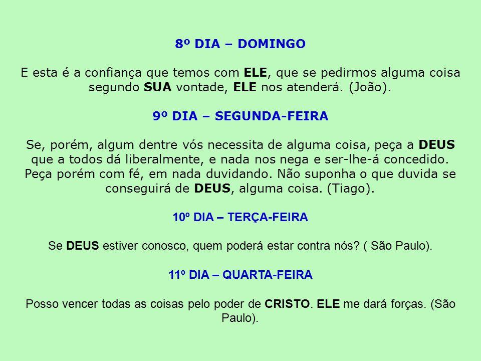 Se DEUS estiver conosco, quem poderá estar contra nós ( São Paulo).