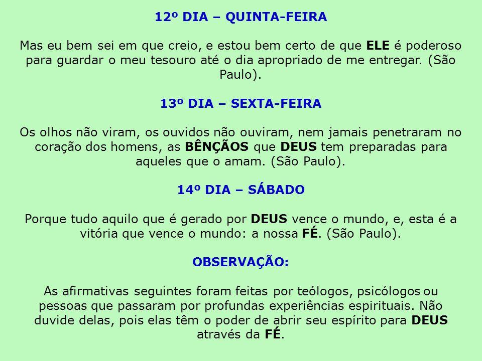 12º DIA – QUINTA-FEIRA