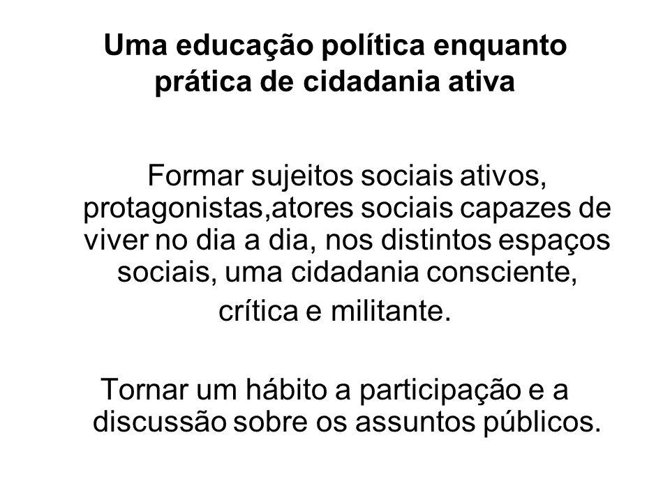 Uma educação política enquanto prática de cidadania ativa