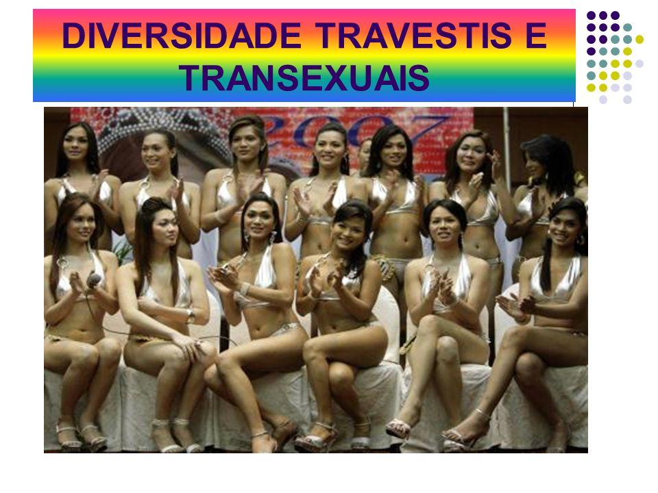 DIVERSIDADE TRAVESTIS E TRANSEXUAIS