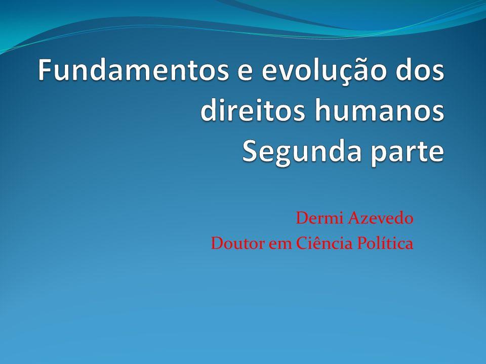 Fundamentos e evolução dos direitos humanos Segunda parte