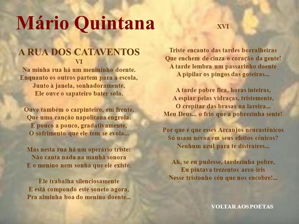 Mário Quintana A RUA DOS CATAVENTOS XVI