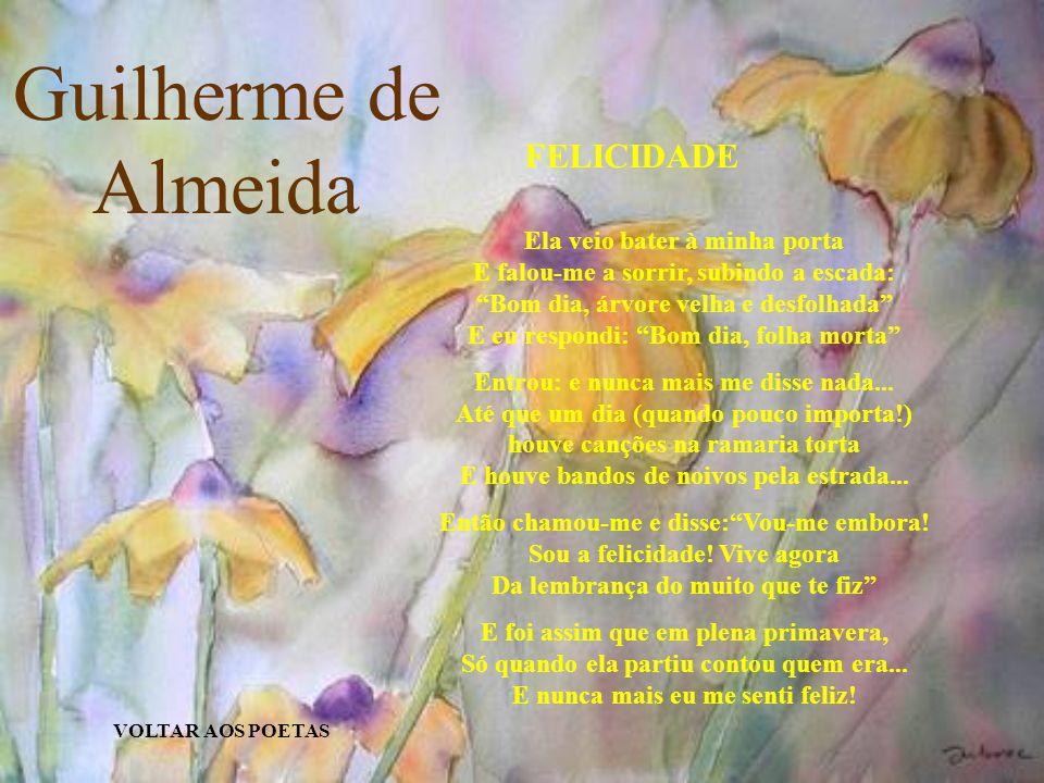 Guilherme de Almeida FELICIDADE