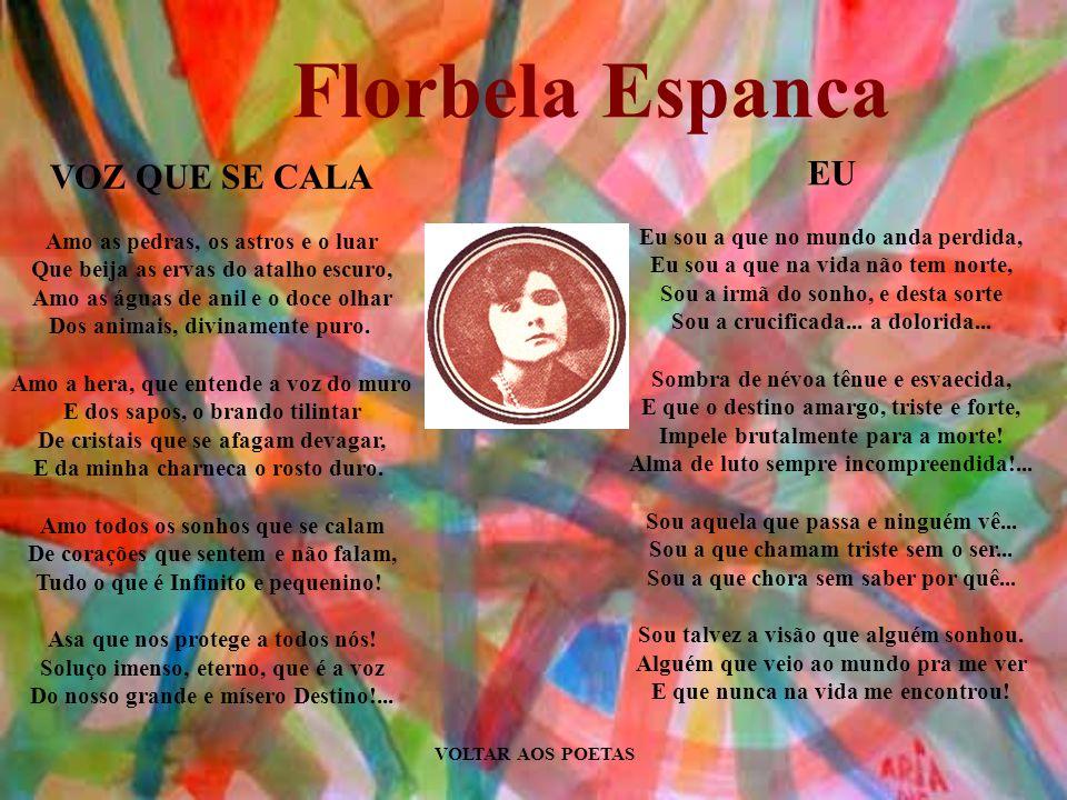 Florbela Espanca EU VOZ QUE SE CALA