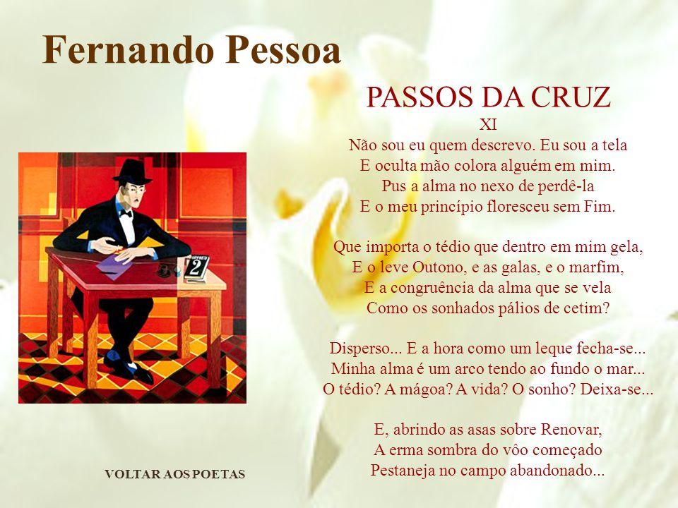 Fernando Pessoa PASSOS DA CRUZ XI