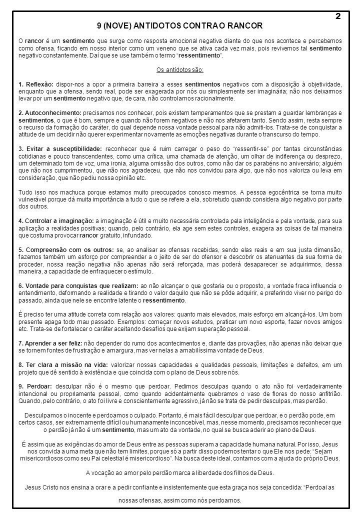 9 (NOVE) ANTIDOTOS CONTRA O RANCOR