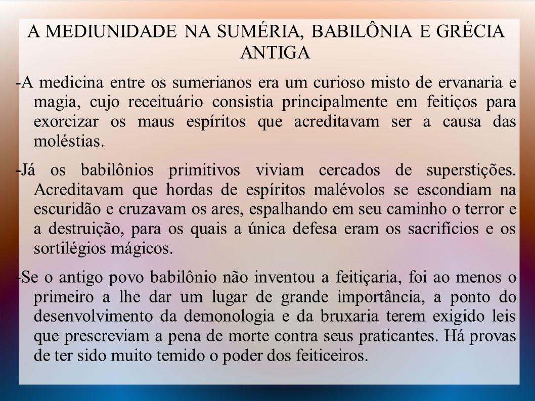 A MEDIUNIDADE NA SUMÉRIA, BABILÔNIA E GRÉCIA ANTIGA