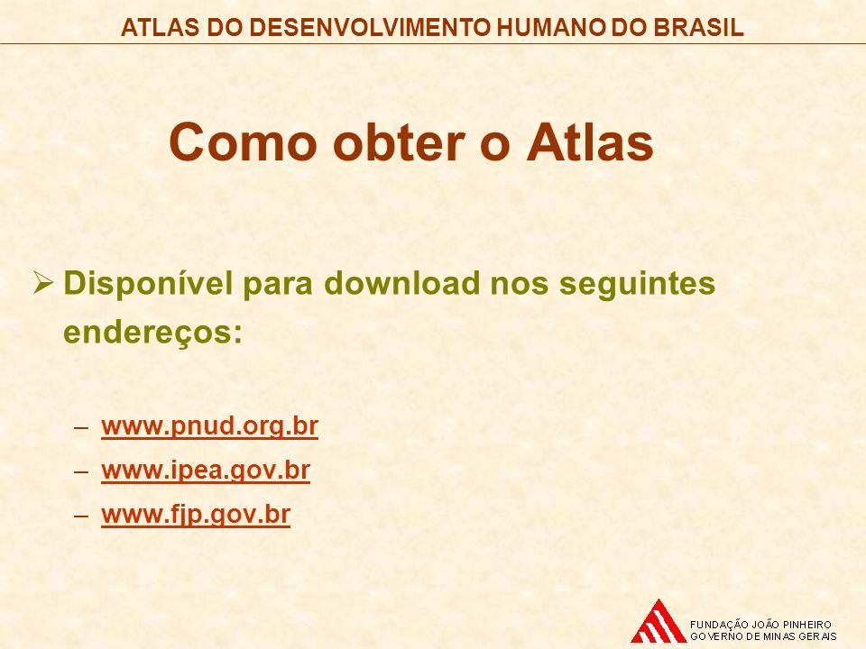 Como obter o Atlas Disponível para download nos seguintes endereços: