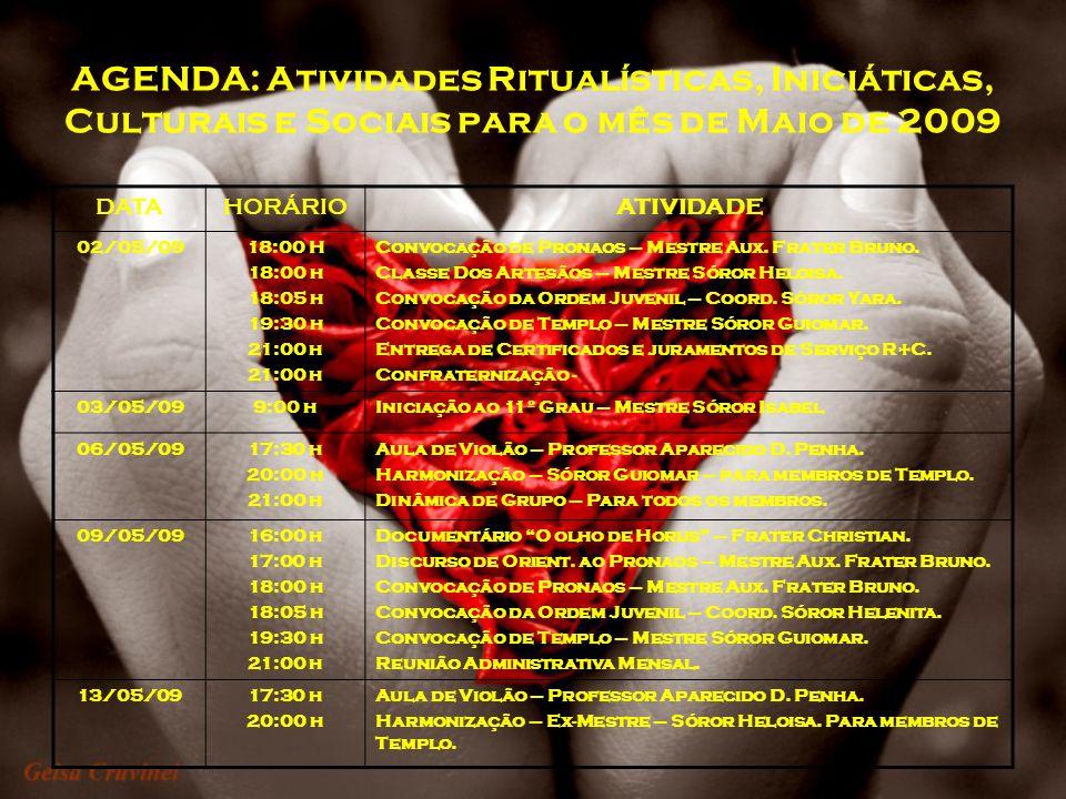 AGENDA: Atividades Ritualísticas, Iniciáticas, Culturais e Sociais para o mês de Maio de 2009