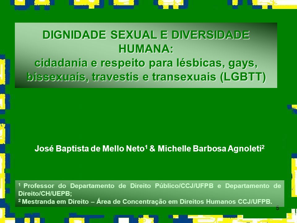 José Baptista de Mello Neto1 & Michelle Barbosa Agnoleti2