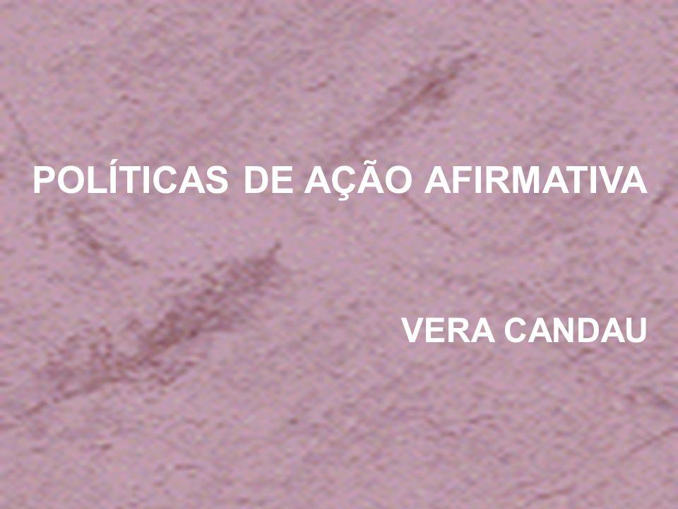 POLÍTICAS DE AÇÃO AFIRMATIVA