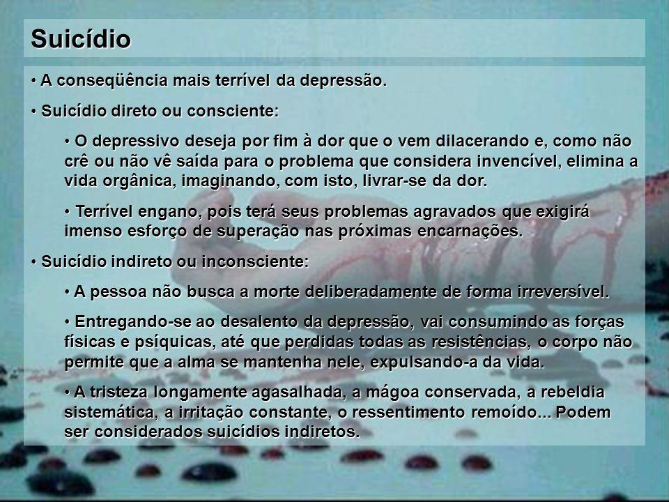 Suicídio A conseqüência mais terrível da depressão.