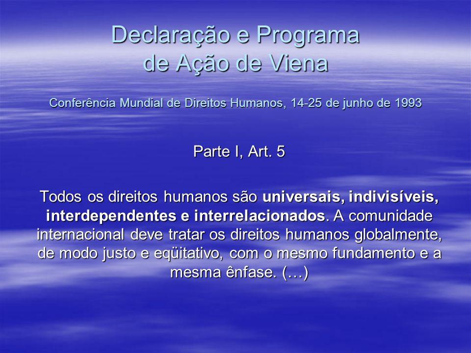 Declaração e Programa de Ação de Viena Conferência Mundial de Direitos Humanos, 14-25 de junho de 1993