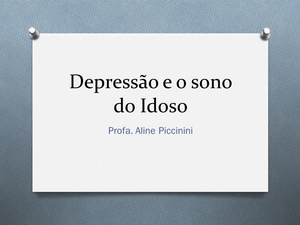 Depressão e o sono do Idoso