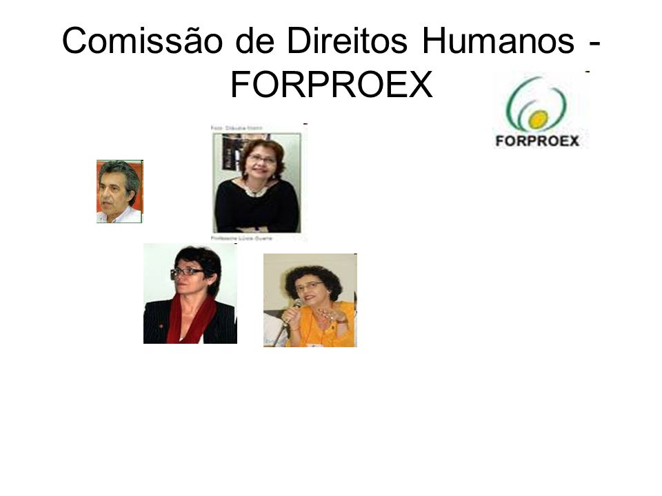 Comissão de Direitos Humanos - FORPROEX