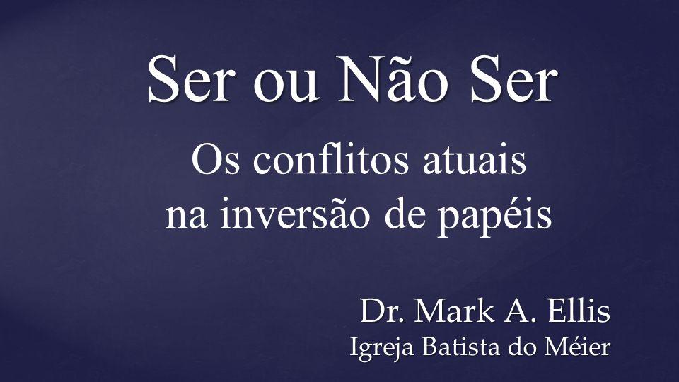 Dr. Mark A. Ellis Igreja Batista do Méier