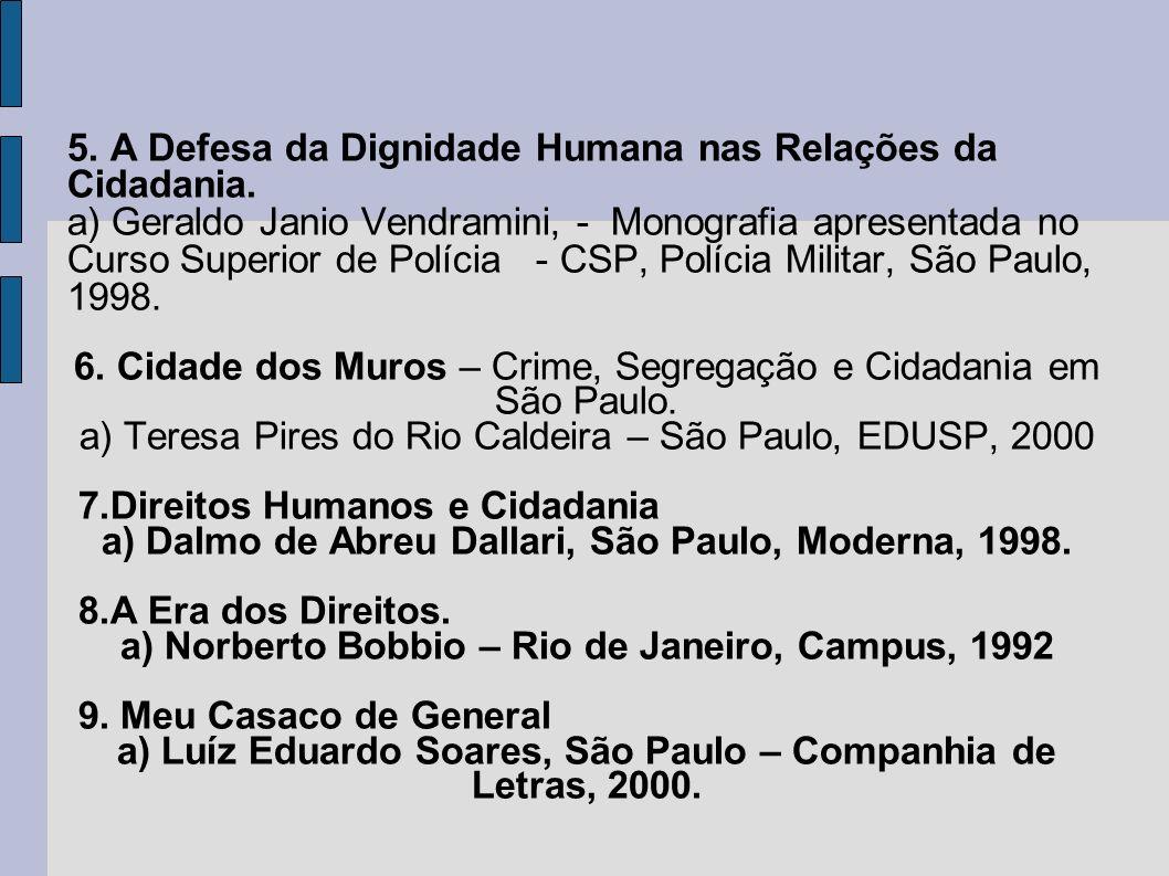 5. A Defesa da Dignidade Humana nas Relações da Cidadania.