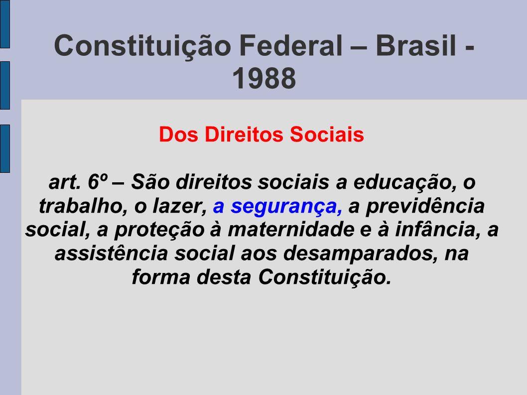 Constituição Federal – Brasil - 1988