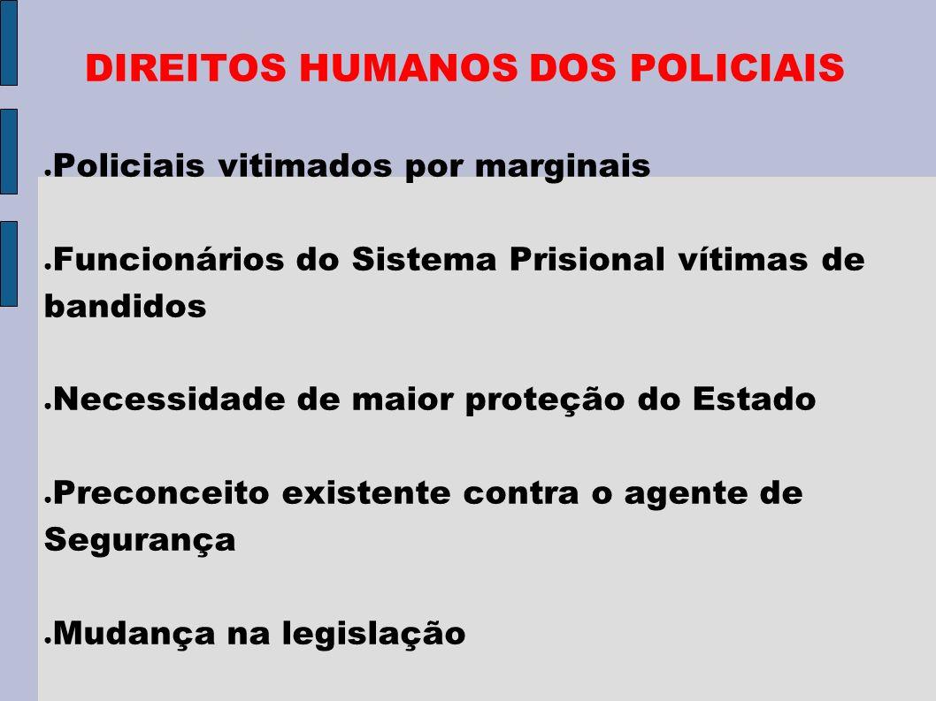 DIREITOS HUMANOS DOS POLICIAIS