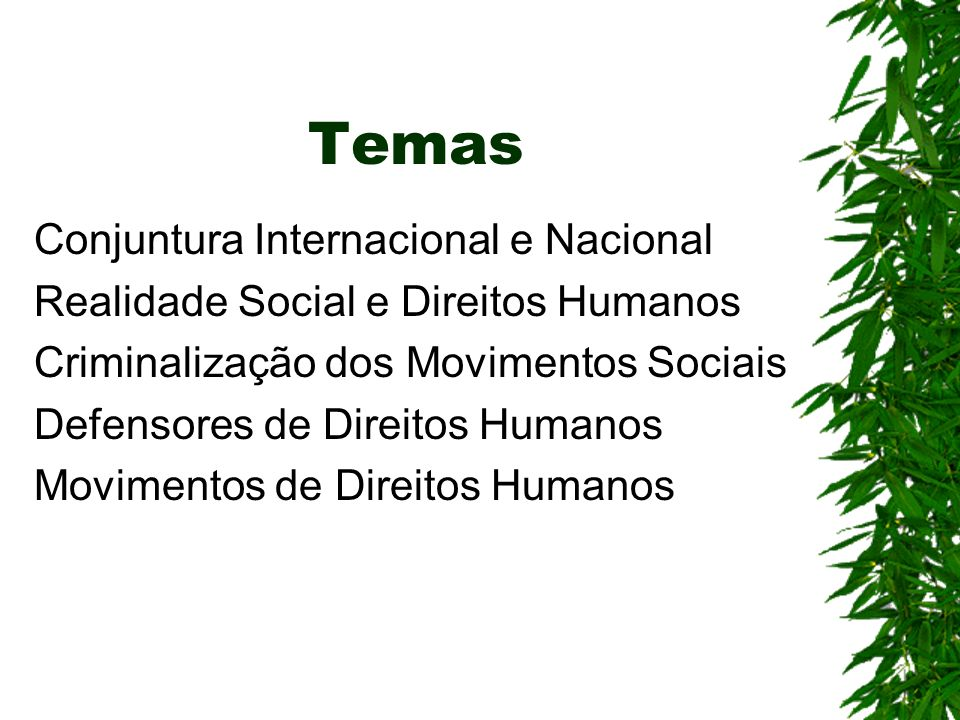 Temas Conjuntura Internacional e Nacional