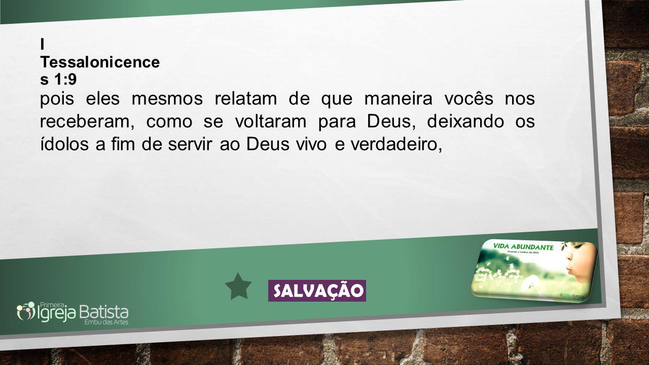 I Tessalonicences 1:9