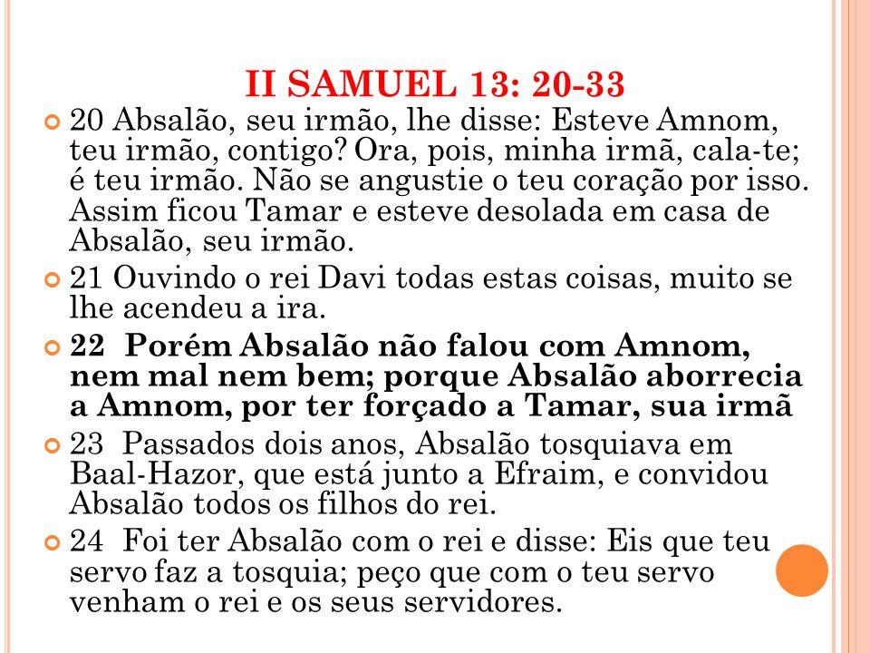 II SAMUEL 13: 20-33
