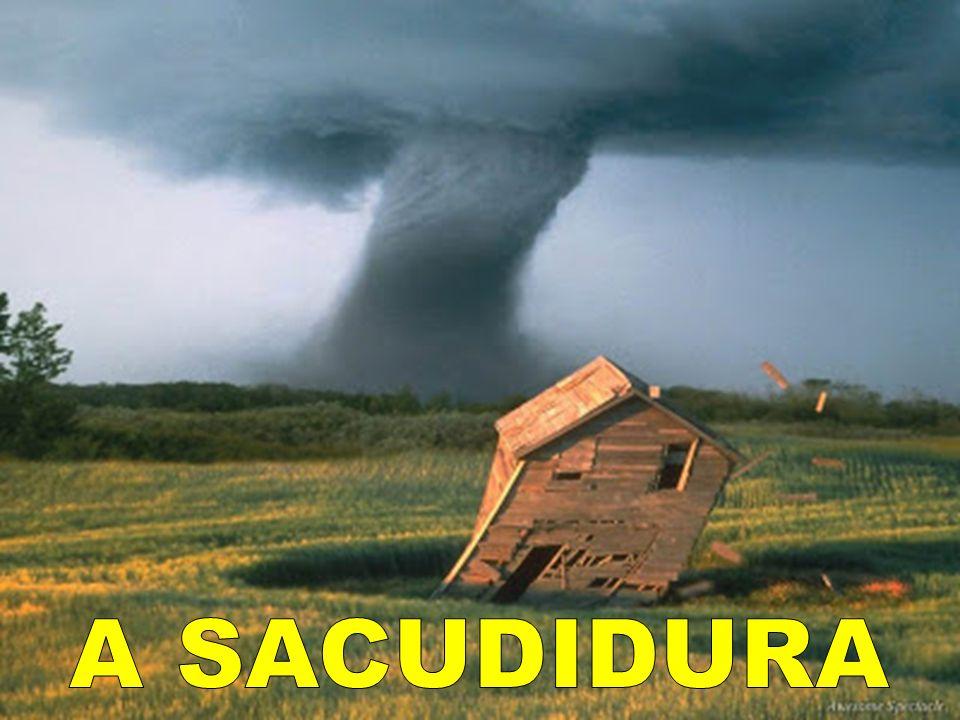 A SACUDIDURA
