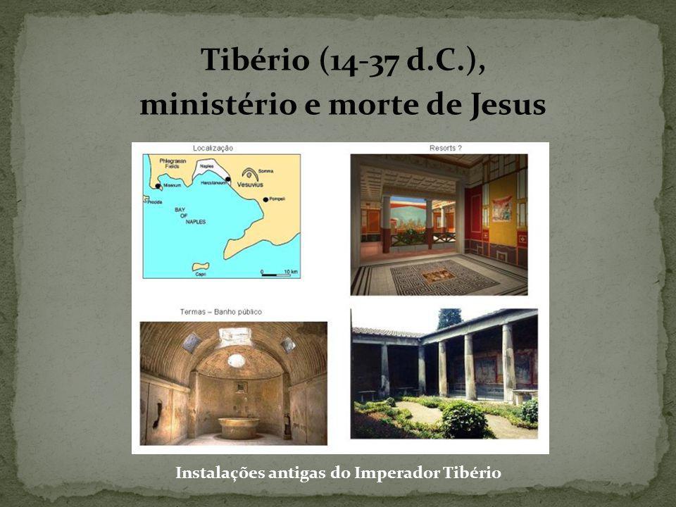 Tibério (14-37 d.C.), ministério e morte de Jesus